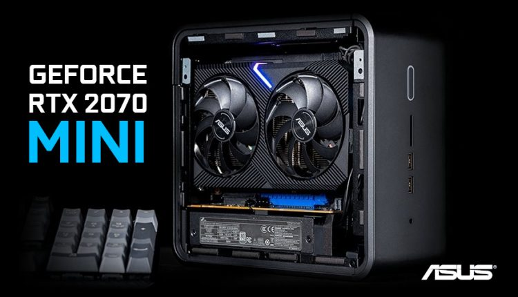 ASUS_Dual_GeForce_RTX_2070_MINI_NUC9